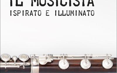 Alla ricerca del Musicista ispirato e illuminato